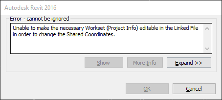 Revit Error: Unable to make the necessary Workset (Project Info) editable in the Linked File in order to change the Shared Coordinates.